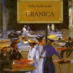 Granica – Zofia Nałkowska